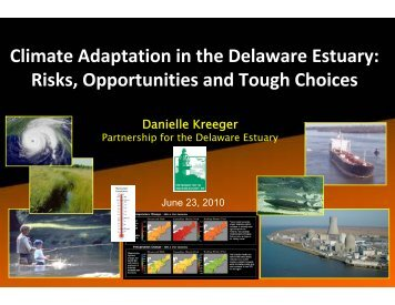 Climate Adaptation in the Delaware Estuary - Coastal and ...