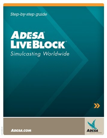 Step-by-step Guide - LiveBlock - ADESA.com