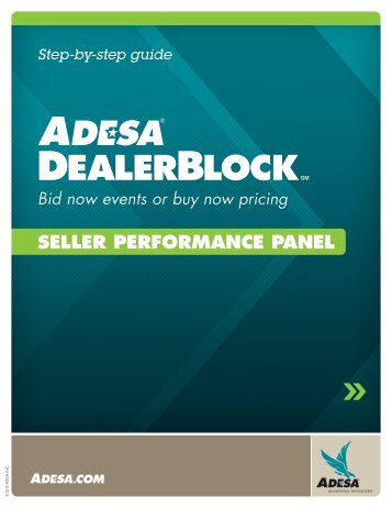 Seller Performance Panel SELLER PERFoRMAnCE ... - ADESA.com