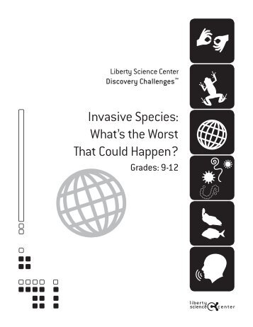 Invasive Species- What's the worst that could happen? – Grades 9-12