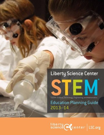 STEM Education - Liberty Science Center