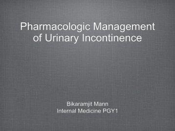 Pharmacologic Management of Urinary Incontinence