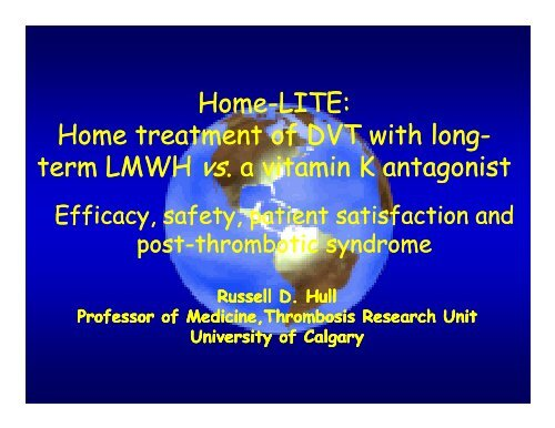 Home treatment of DVT with long Home treatment of DVT with long