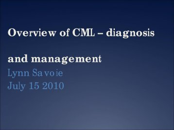 Overview of CML - diagnosis and management - Department of ...