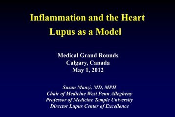 Inflammation and the Heart, Lupus as a Model - Department of ...