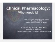 Clinical Pharamcology: Who Needs it? - Department of Medicine