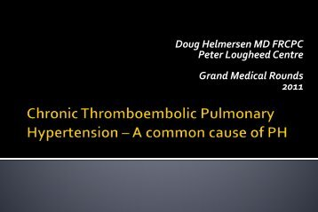 Chronic Thromboembolic Pulmonary Hypertension – A Common ...