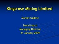 Revised Market Update Presentation - 21 ... - Kingsrose Mining