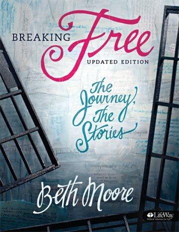 Breaking Free Updated Edition The Journey, The Stories - Amazon S3