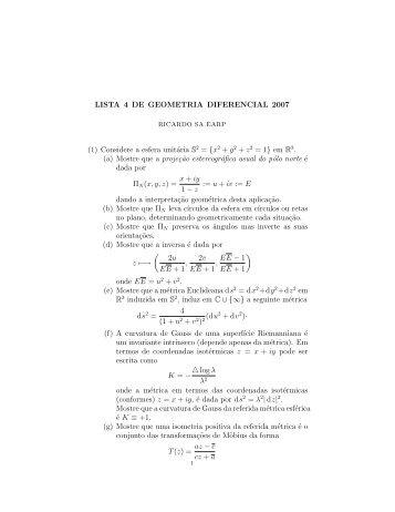 LISTA 4 DE GEOMETRIA DIFERENCIAL 2007 (1) Considere a ...