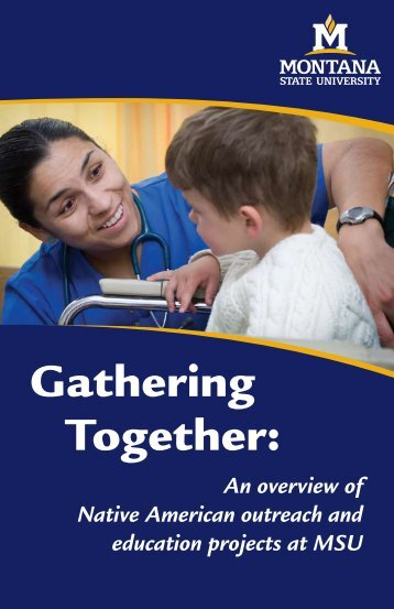 View the Gathering Together book - Montana State University