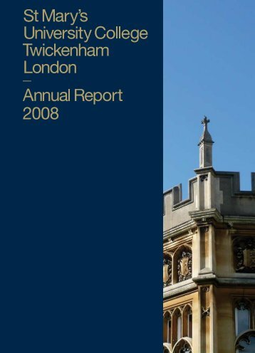 2008 University College Annual Report - St Mary's University College