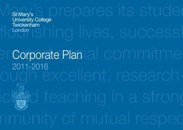 Corporate Plan 2011-2016 - St Mary's University College