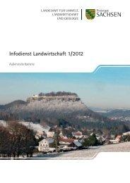 Infodienst Landwirtschaft 1/2012 - Sächsisches Staatsministerium ...