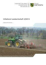 Infodienst Landwirtschaft 2/2013 - Sächsisches Staatsministerium ...