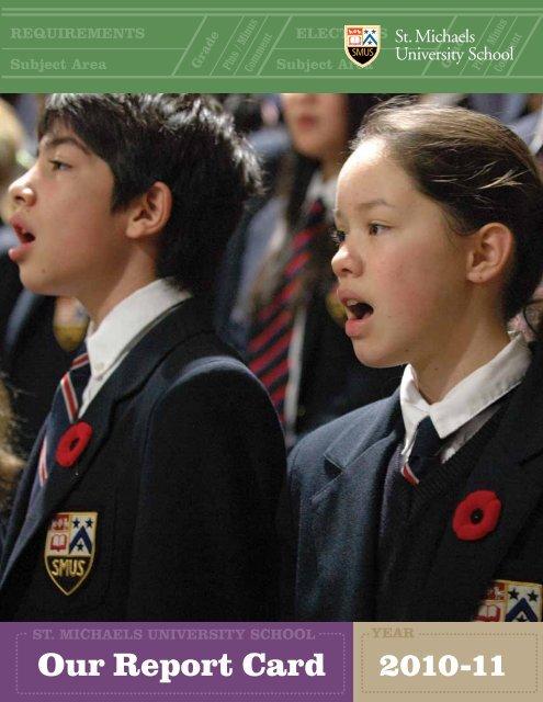 2010-11 Our Report Card - St. Michaels University School