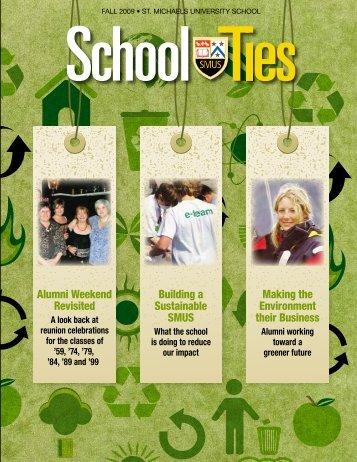 School Ties: 2009, Fall Issue - St. Michaels University School