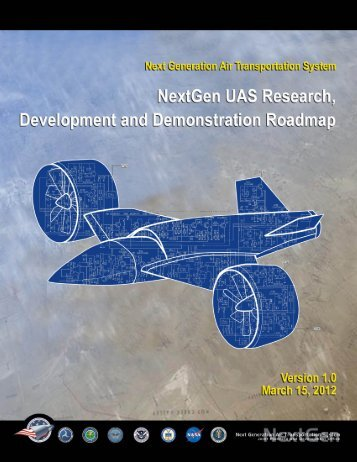 NextGen UAS Research, Development and Demonstration Roadmap