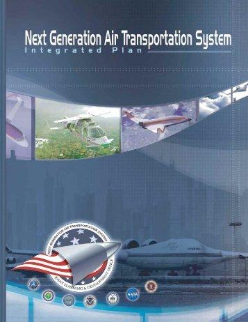 Next Generation Air Transportation System • Integrated Plan