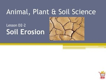Animal, Plant & Soil Science Soil Erosion