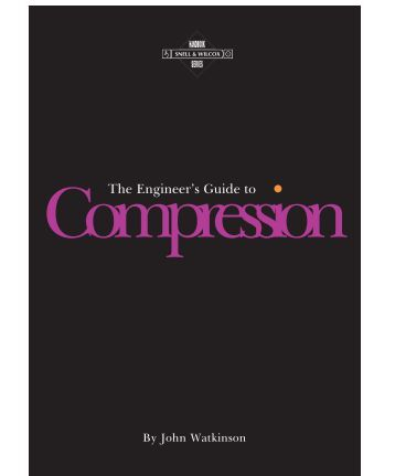 The Engineer's Guide to Compression - Front Porch Digital, Inc