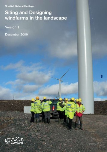 Siting and Designing Windfarms in the Landscape - Scottish Natural ...