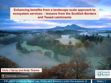Chris Spray, University of Dundee - Scottish Natural Heritage