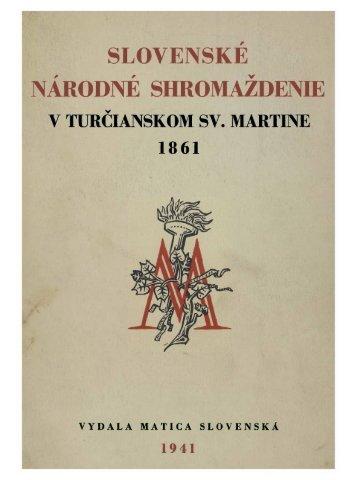 Memorandum národa slovenského. Ed. František Hrušovský ...