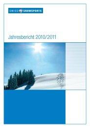 Jahresbericht 2010/2011 - Swiss Snowsports