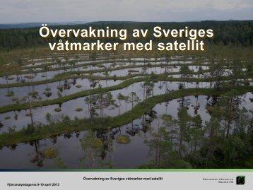Övervakning av Sveriges våtmarker med satellit - Kjell Wester ...