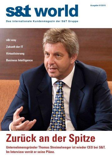 Zurück an der Spitze Unternehmensgründer Thomas ... - S&T