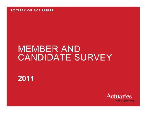 2011 Survey Reports: Member and Candidate Survey Results Report