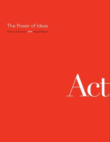 2006 Annual Report - Society of Actuaries