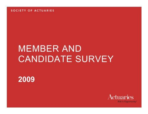 Member and Candidate Survey Results Report