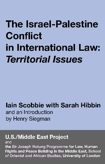 The Israel-Palestine conflict in international law: territorial issues