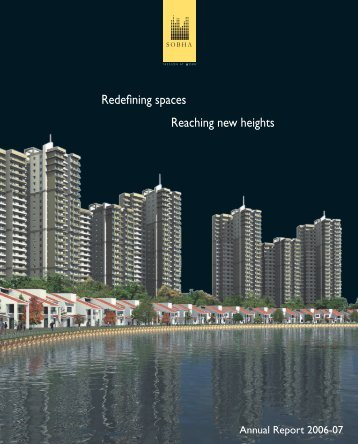 Redefining spaces Reaching new heights - Sobha Developers Ltd.