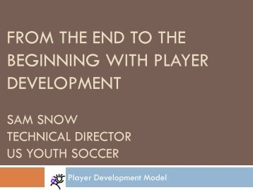 from the end to the beginning with player development - SOCA
