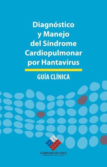 Diagnóstico y Manejo del Síndrome Cardiopulmonar por Hantavirus