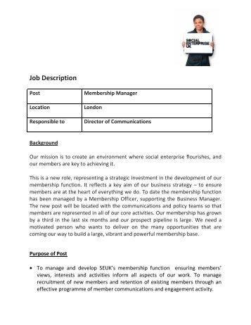 Job Description Post Membership Manager Location London