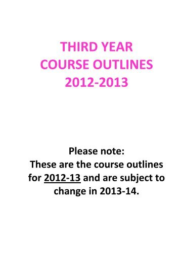 third year course outlines 2012-2013 - School of Social Sciences ...