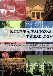 Kultúra, változás, társadalom. Kutatási összefoglaló kötet. (pdf)