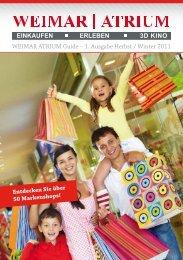 WEIMAR ATRIUM Guide – 1. Ausgabe Herbst / Winter 2011