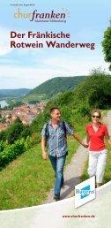 Der Fränkische Rotwein Wanderweg - Churfranken