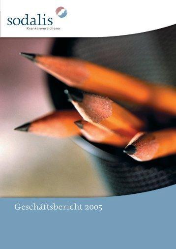 Geschäftsbericht 2005 - Sodalis Krankenversicherer