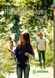 Hållbarhetsredovisning 2012 - Södra