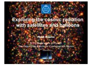 Exploring the cosmic radiation with satellites and balloons