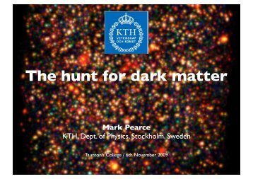 Taunton's College - KTH Particle and Astroparticle Physics