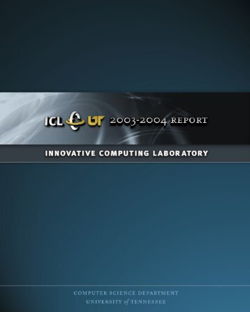 2003 Report.ind - Innovative Computing Laboratory - The University ...