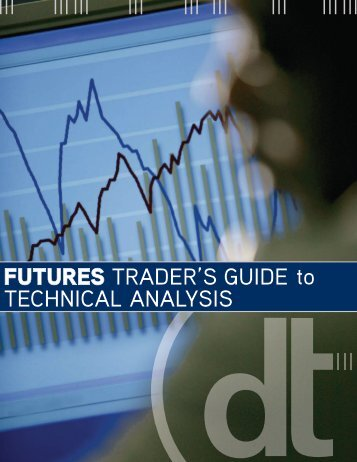 FUTURES TRADER'S GUIDE to TECHNICAL ... - Interconti, Limited