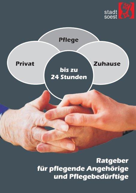 Ratgeber für pflegende Angehörige und Pflegebedürftige ... - Soest